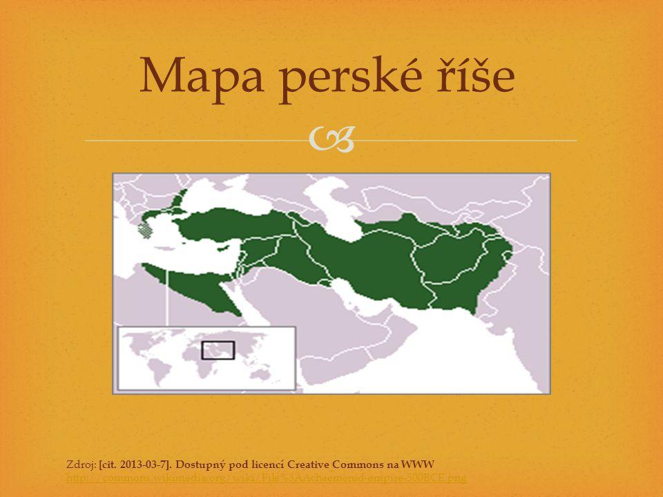 Mapa perské říše Zdroj: [cit. 2013-03-7]. Dostupný pod licencí Creative Commons na WWW.